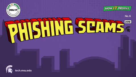 Thumbnail for entry Protect yourself and your personal information. Learn how to identify phishing scams.