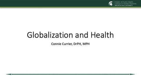Thumbnail for entry HM 801 Module 14 Globalization and health