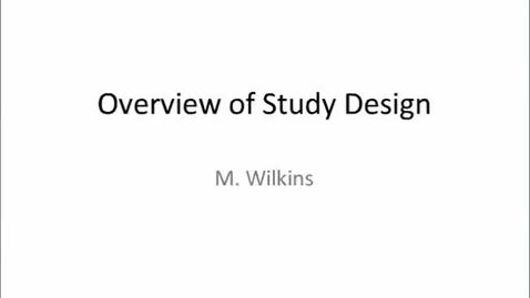 Thumbnail for entry HM803 Overview of Study Design Strategies