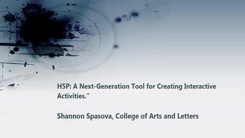 "Thumbnail for entry H5P: A Next-Generation Tool for Creating Interactive Activities."" 03/31/2017"