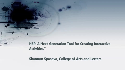 """Thumbnail for entry H5P: A Next-Generation Tool for Creating Interactive Activities."""" 03/31/2017"""