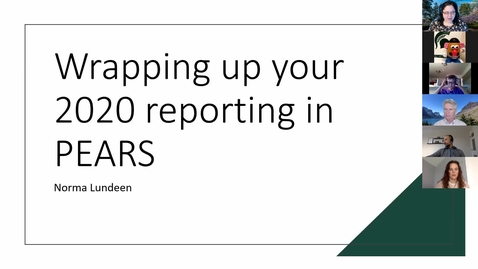 Thumbnail for entry 01.08.21 Wrapping up 2020 reporting in PEARS Webinar