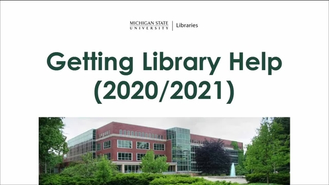 Thumbnail for entry Getting Library Help (2020/2021)