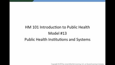 Thumbnail for entry Module13 Public Health Institutions and Systems