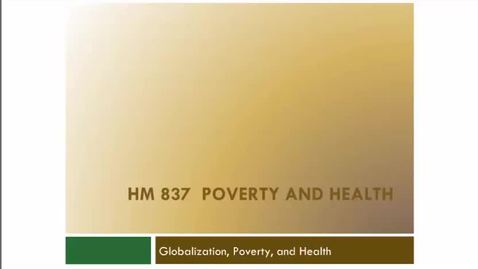 Thumbnail for entry Globalization, Poverty and Health