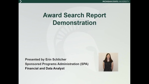 Thumbnail for entry Award Search Report Demonstration (E. Schlicher)