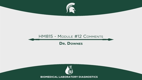 Thumbnail for entry 09_21_15_HM815_Module_12_Comments_Dr_Downes