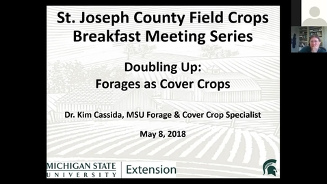 Thumbnail for entry 5-8-18 Breakfast Meeting - Forages as Cover Crops - Kim Cassida