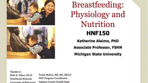 Thumbnail for entry Mini Lecture 7.4 - Breastfeeding Physiology