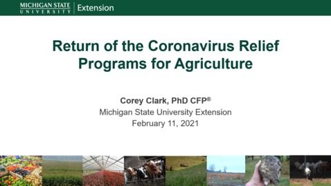 Thumbnail for entry Return of the Coronavirus Relief Programs for Agriculture