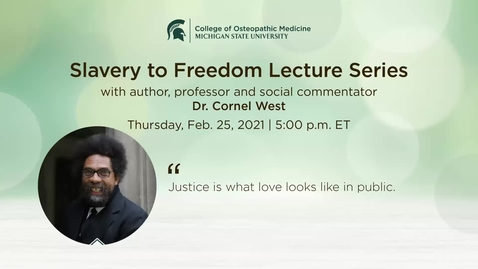 Thumbnail for entry Slavery to Freedom   Dr. Cornel West