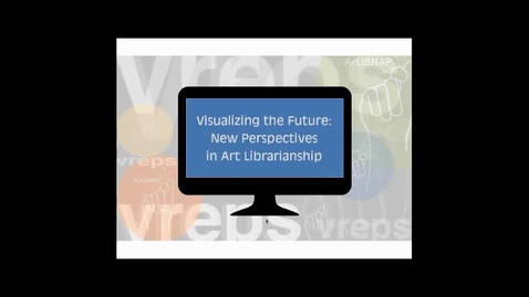 Thumbnail for entry ArLiSNAP VREPS 2015 Virtual Conference: Keynote Address and Student & New Professional Presentations