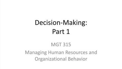 Thumbnail for entry 9.Decision-Making.Part 1