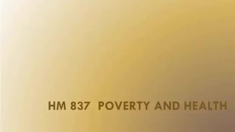 Thumbnail for entry 12.1 Children, Poverty and Health