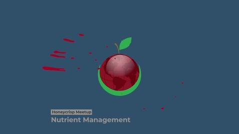 Thumbnail for entry Honeycrisp Virtual Meetup - Teaser Video Webinar 3 - Nutrient Management