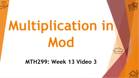 Thumbnail for entry Modular Multiplication - Week 13 Video 3