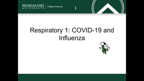 Thumbnail for entry Respiratory 1:COVID-19 and Influenza