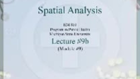 Thumbnail for entry HM810 sec730 GIS-PH-Lecture-9b