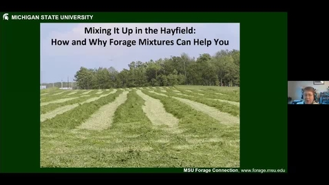 Thumbnail for entry Mixing it up in your hayfield  Dr. Kim Cassida Jan 15 2021