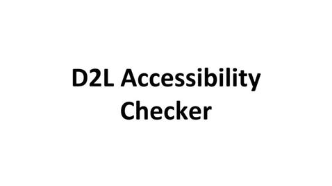 Thumbnail for entry D2L Accessibility Checker
