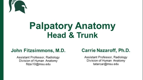 Thumbnail for entry Palpatory anatomy of the head and trunk