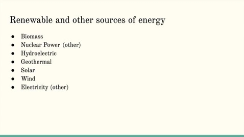 Thumbnail for entry ISS310: Energy: Sources of energy, not fossil fuels