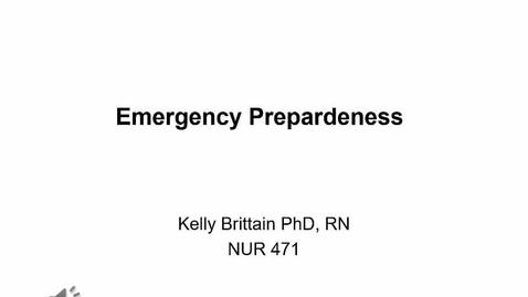 Thumbnail for entry NUR 471 Emergency Preparedness 2020 Video (Part 1)