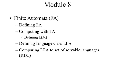 Thumbnail for entry Module08-FiniteStateAutomata