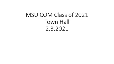 Thumbnail for entry 02.03.2021 Class of 2021 Town Hall (Public Link)