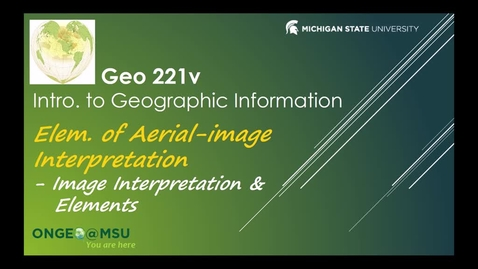 Thumbnail for entry Geo 221v: Elements of Aerial-image Interpretation