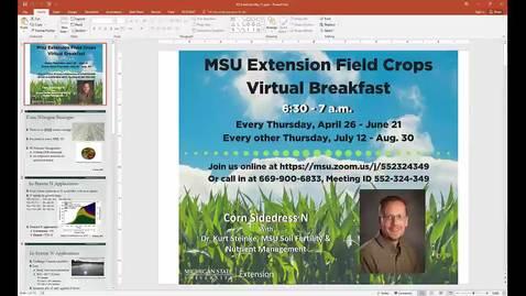 Thumbnail for entry Virtual Breakfast 5/31/18: Kurt Steinke, Corn Sidedress N