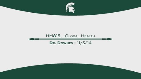 Thumbnail for entry HM815 Module13_Global_Health