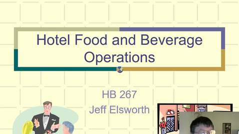 Thumbnail for entry HB 267 Hotel Food and Beverage Operations