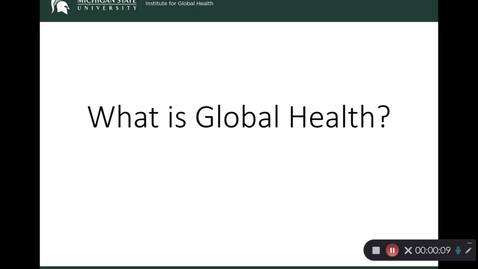 "Thumbnail for entry OST 825: WEEK 1: ""What Is Global Health?"""