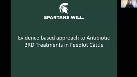 Thumbnail for entry LCS CE-Evidence-based approaches to antibiotic BRD treatment in feedlot cattle - Dr. O'Connor