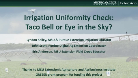 Thumbnail for entry Irrigation Uniformity Check Using Unmanned Aerial Vehicles