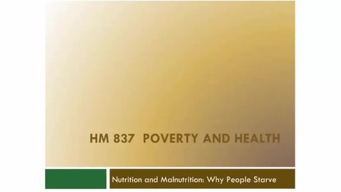 Thumbnail for entry Nutrition and Malnutrition