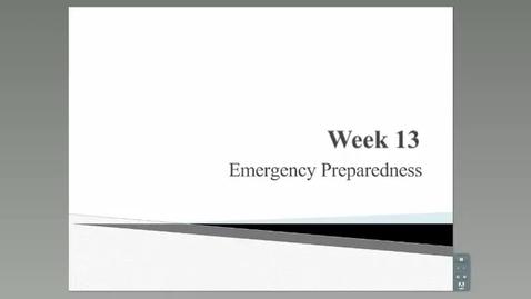 Thumbnail for entry HM 801_Module 13_Emergency Preparedness