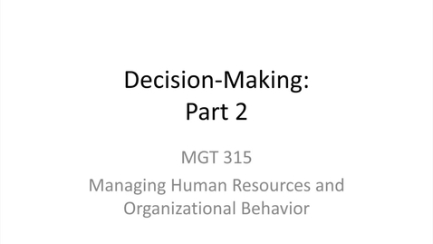 Thumbnail for entry 9.Decision-Making.Part 2