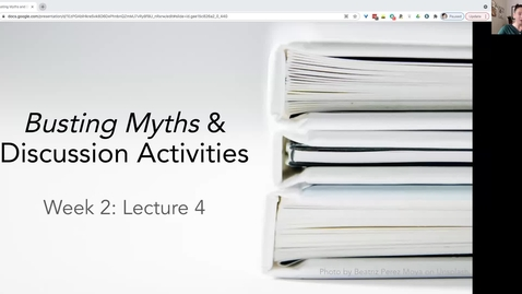Thumbnail for entry FS21 Lecture 4: Busting Myths and Discussion Activities