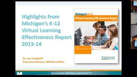 Thumbnail for entry Dr. Joe Freidhoff Presenting Michigan's K-12 Virtual Learning Effectiveness Report 2013-14