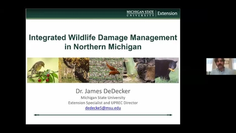 Thumbnail for entry Int Wildlife Dmg Mgmt in Northern MI   DeDecker  1.15.21.mp4