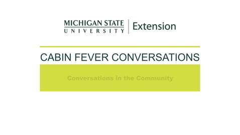 Thumbnail for entry Cabin Fever Conversations 2021: Conversations in the Community with Morgan Doherty
