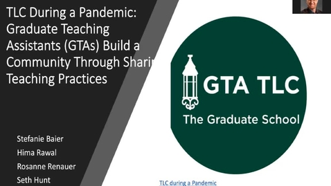 Thumbnail for entry TLC During a Pandemic: Graduate Teaching Assistants (GTAs) Build a Community Through Sharing Teaching Practices