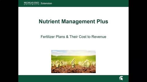 Thumbnail for entry Video 3 Fertilizer Options and Strategies