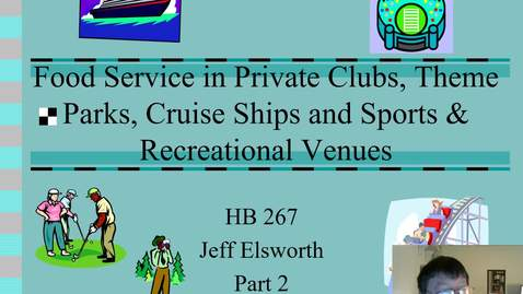 Thumbnail for entry Food Service in Clubs, Theme Parks, Cruise Ships and Sports Venues Part 2