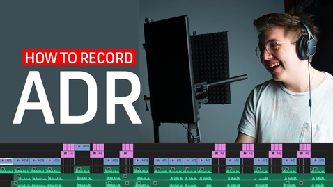 Thumbnail for entry How to Record ADR Dialogue | Filmmaking Tips