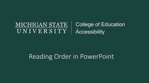 Thumbnail for entry PowerPoint Reading Order Tutorial