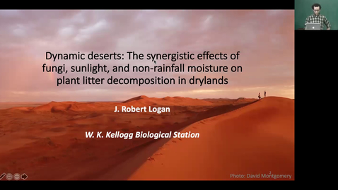 Thumbnail for entry Dynamic deserts The Synergistic effects of fungi, sunlight, and non-rainfall moisture on plant litter decomposition in drylands