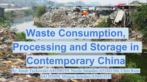 Thumbnail for entry ISS330B-001-Waste Consumption, Processing and Storage in Contemporary China
